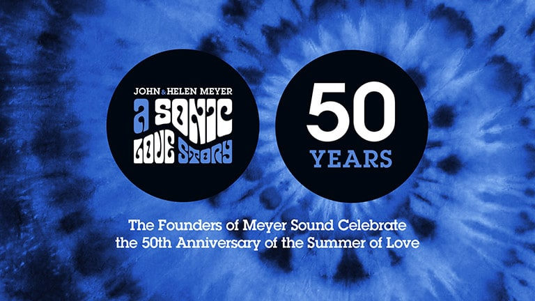 Audio Pioneers Share Summer of Love Golden Anniversary